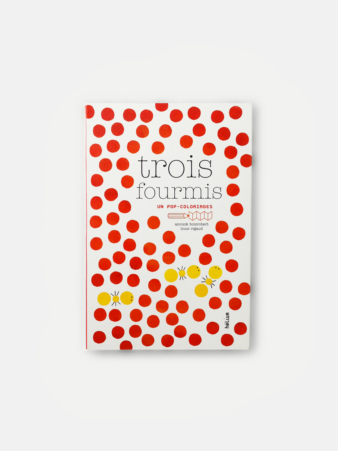 Trois Fourmis Pop-Up Colouring
