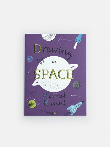 Drawing in Space, kids activity and drawing book about the universe by Harriet Russell